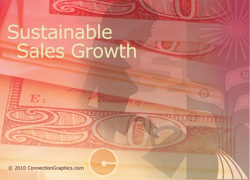 Sustainable Sales Growth image 2010 copyright Connection Group.