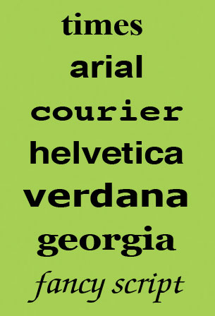 Samples of the web fonts: Times New Roman, Arial, Courier, Helvetica, Verdana, and Georgia.
